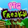 Pig Freaks Game Online